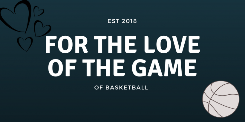 love of the game of basketball
