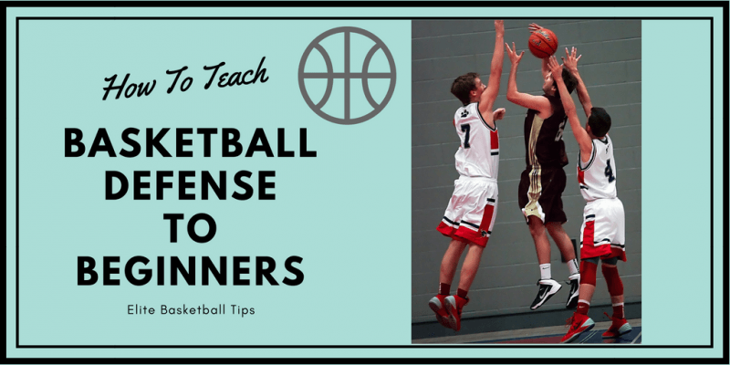 Basketball defense for beginners