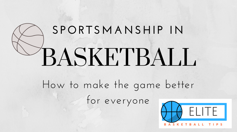 Sportsmanship in basketball