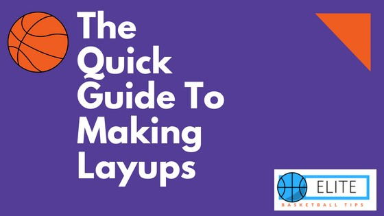 The Quick Guide To Making Layups