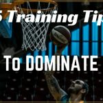 training tips to dominate