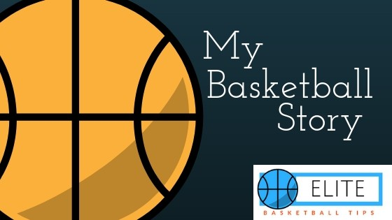 my basketball story